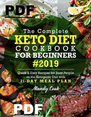 ⚡The Complete Keto Diet⚡Cookbook For Beginners 2019⚡By👉🏼Mandy Cook👍🏼🙏PDF🙏