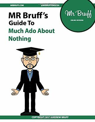Mr Bruffs Guide to Much Ado About Nothing, Hobbs, Edna, Used; Good Book