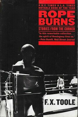 ROPE BURNS: STORIES FROM THE CORNER (F.X. TOOLE) pb/1s/VG