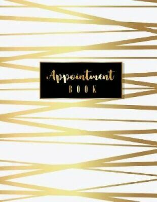 Appointment Book 2019 Calendar Year Planner, 52 Weeks Daily Pla... 9781729750995