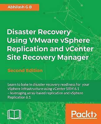 Disaster Recovery Using VMware Vsphere Replication and vCenter Site Recovery...
