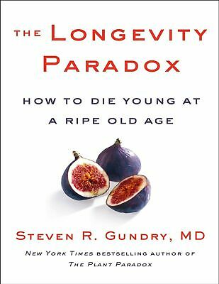 The Longevity Paradox 2019 by Dr. Steven R Gundry [PDF]