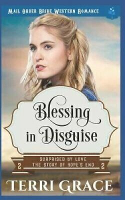 Blessing in Disguise Mail Order Bride Western Romance 9781983361449 | Brand New