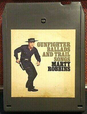 MARTY ROBBINS Gunfighter Ballads and Trail Songs (8 Track, Columbia)