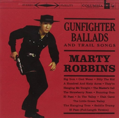 Robbins, Marty-Gunfighter Ballads & Trail Songs CD NEW