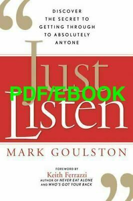 Just Listen: Discover the Secret... by Mark Goulston eB00k PDF