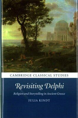 Cambridge Classical Studies: Revisiting Delphi: Religion and St... 9781107151574