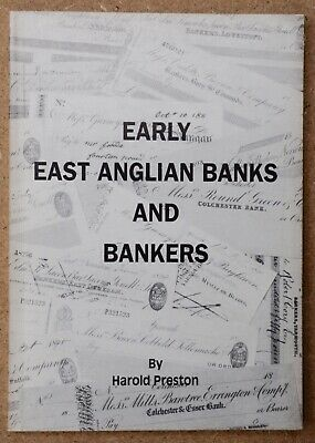 Preston, Harold. Early East Anglian banks & bankers. Numismatics banknotes