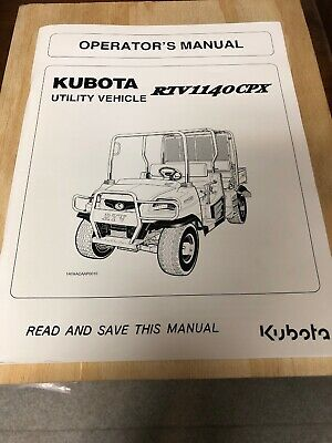 kubota rtv1140cpx utility vehicle utv service workshop shop repairkubota rtv1140cpx utility vehicle operator\u0027s manual