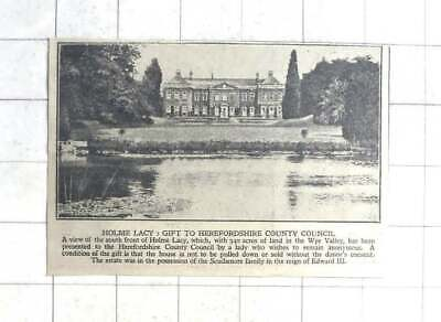 1929 Holme Lacy With 340 Acres Of Land, Anonymously Gifted To Herefordshire CC