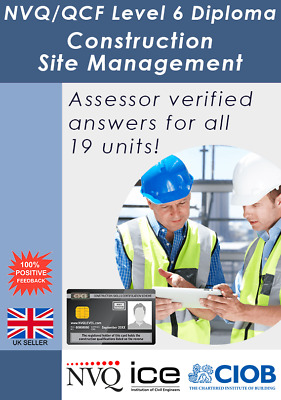 NVQ/QCF Level 6 Diploma in Construction Site Management - ALL ANSWERS!