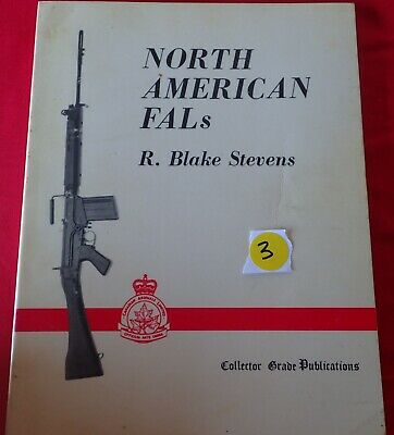 North American FALs by R Blake Stevens Collector grade publication