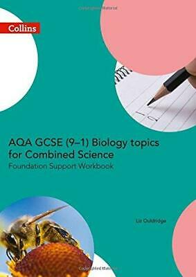 AQA GCSE 9-1 Biology for Combined Science Foundation Support Workbook (GCSE...