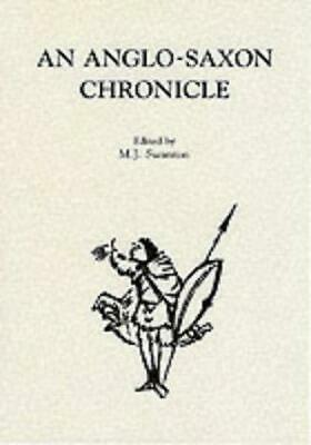 An Anglo-Saxon Chronicle by Michael Swanton