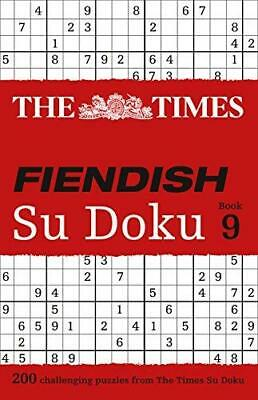 The Times Fiendish Su Doku Book 9: 200 challenging Su Doku puzzles by The...