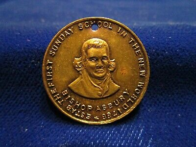Bishop Asbury Medal Est First Sunday School in New World 1786 Brass Patina 1901