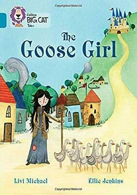 The Goose Girl: Band 13/Topaz by Livi Michael (Paperback,...