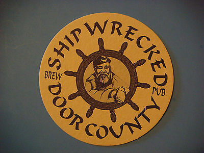 BEER Bar COASTER ~*~ SHIP WRECKED Brew Pub ~ Egg Harbor, WISCONSIN Craft Brewery