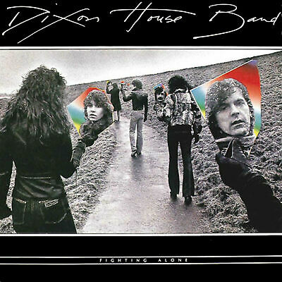 Dixon House Band-Fighting Alone Cd New