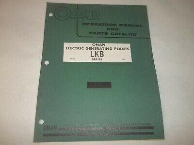 Onan LKB electric generating plants operators manual and parts catalog