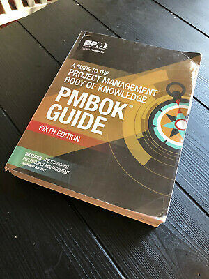 A Guide to the Project Management Body of Knowledge, PMBOK Guide, Sixth Edition