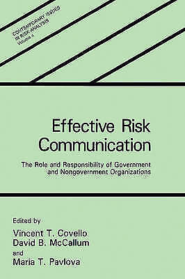 Effective Risk Communication: The Role and Responsibility of Government and...