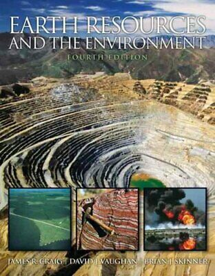 Earth Resources and the Environment by James R. Craig 9780321676481 | Brand New