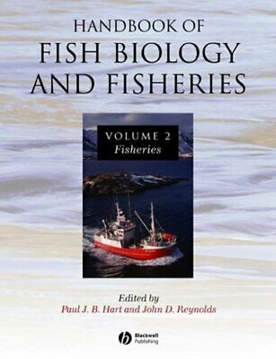 Handbook of Fish Biology and Fisheries: v. 2 by John Wiley and Sons Ltd...