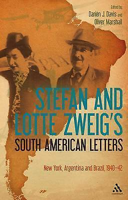 Stefan and Lotte Zweig's South American Letters: New York, Argentina and...