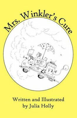 Mrs. Winkler's Cure by Julia Holly 9781883376451 | Brand New | Free UK Shipping