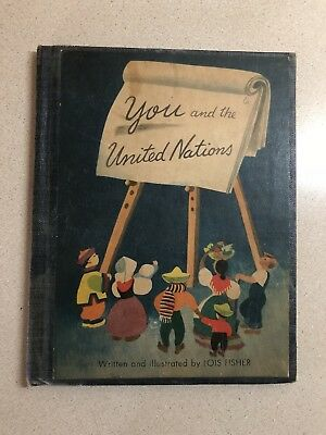 You and The United Nations-Lois Fisher PS 34 School Book Queens 1947 Blue GUC