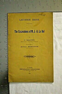 Rare 1925 Booklet The Excavations Of M.j. A. Le Bel By J. Maury Ancient Artifact