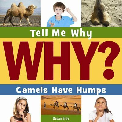 Camels Have Humps by Susan H Gray 9781631880018 | Brand New | Free UK Shipping