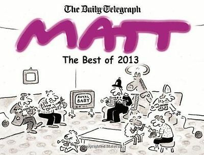 The Best of Matt 2013 by Matt Pritchett (Paperback, 2013)