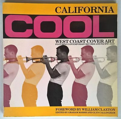 California Cool West Coast Cover Art Jazz Records Book Claxton