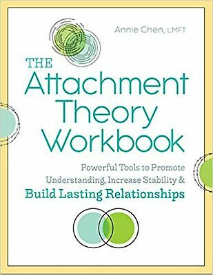 The Attachment Theory Workbook: Powerful Tools to Promote Understanding, ... New