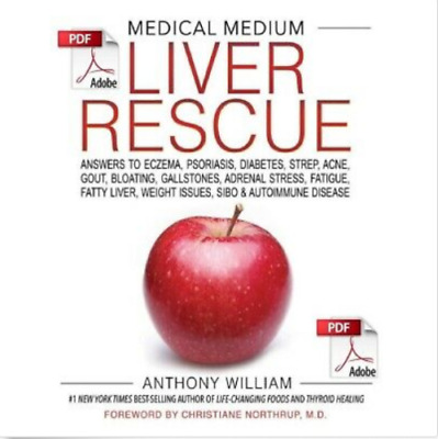 Medical Medium Liver Rescue Answer by Anthony William (E-VERSION - PDF)