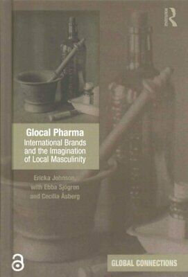 Glocal Pharma (Open Access) International Brands and the Imagin... 9781472481634