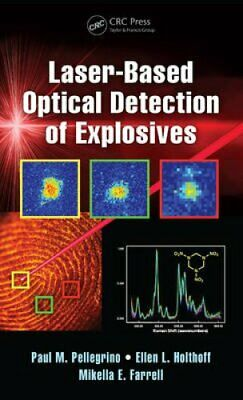 Laser-Based Optical Detection of Explosives by Apple Academic Press Inc....