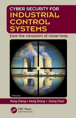 Cyber Security for Industrial Control Systems From the Viewpoin... 9781498734738
