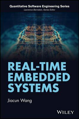 Real-Time Embedded Systems by Jiacun Wang 9781118116173 | Brand New