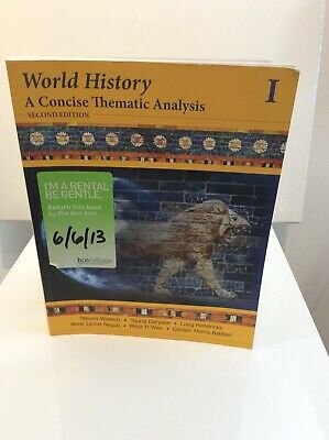 World History Vol. 1 : A Concise Thematic Analysis Volume One by Craig...