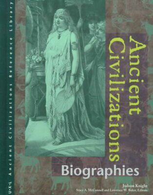 Ancient Civilizations: Biographies by Judson Knight 9780787639853 | Brand New