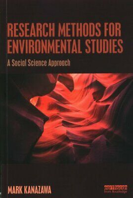 Research Methods for Environmental Studies: A Social Science Approach by Mark...