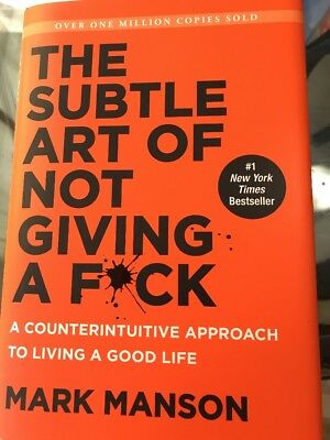 The Subtle Art of Not Giving a F*ck : Approach to Living a G…40% OFF
