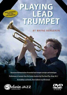Playing Lead Trumpet: DVD by Bergeron, Wayne 9781470623159 | Brand New