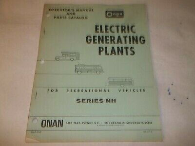 Onan NH electric generating plants operators manual and parts catalog