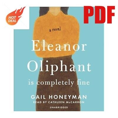 Eleanor Oliphant Is Completely Fine by Gail Honeyman EBO0K Instant Delivery