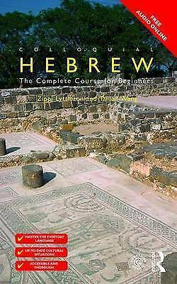 Colloquial Hebrew: The Complete Course for Beginners by Tamar Wang, Zippi...