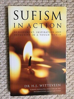 Sufism in Action: Achievement, Inspiration and Integrity in a Tough World - MINT